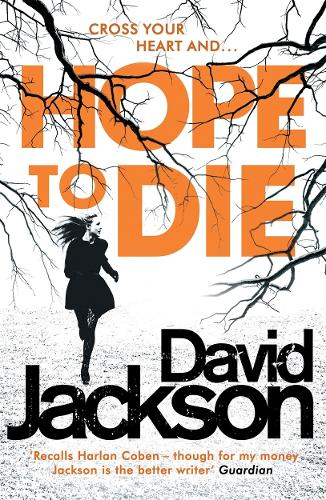 Hope to Die: The gripping serial killer thriller for fans of M. J. Arlidge (Paperback)