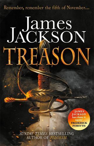 Treason: the gripping thriller for fans of BBC TV series GUNPOWDER (Paperback)