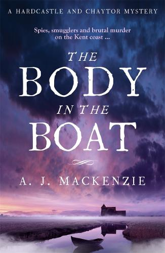The Body in the Boat: A gripping murder mystery for fans of Antonia Hodgson (Paperback)