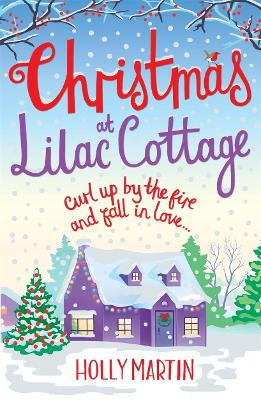 Christmas at Lilac Cottage: A perfect romance to curl up by the fire with (White Cliff Bay Book 1) (Paperback)
