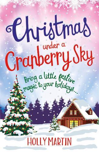 Christmas Under a Cranberry Sky (Paperback)