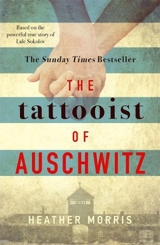 The Tattooist of Auschwitz (Hardback)