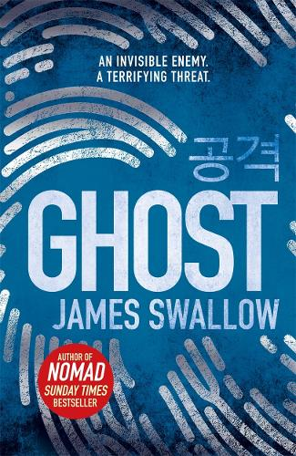 Ghost: The gripping new thriller from the Sunday Times bestselling author of NOMAD - The Marc Dane series (Hardback)