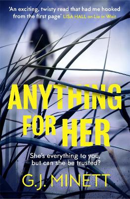 Anything for Her: For fans of LIES (Paperback)