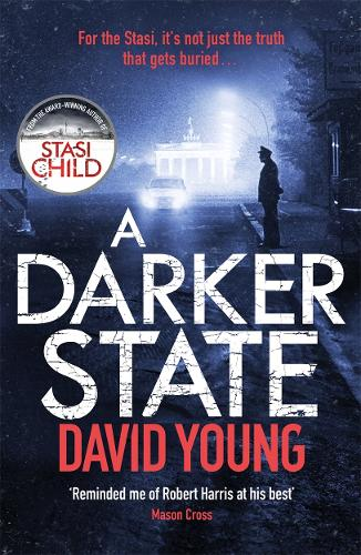 A Darker State: The gripping cold war thriller perfect for fans of Robert Harris (Paperback)