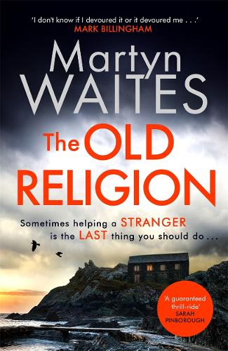 The Old Religion: Dark and Chillingly Atmospheric. (Hardback)