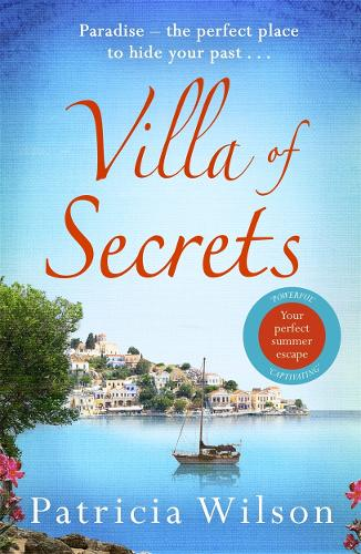 Villa of Secrets: Escape to paradise with this perfect holiday read! (Paperback)