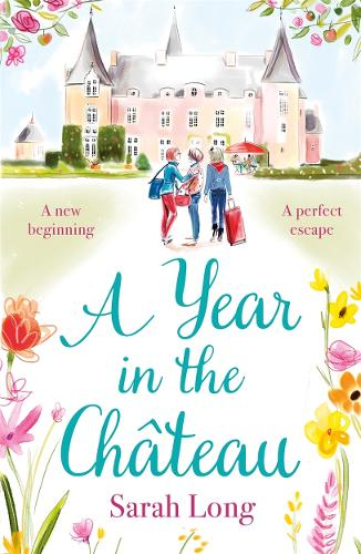 A Year in the Chateau (Paperback)