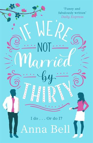 If We're Not Married by Thirty (Paperback)