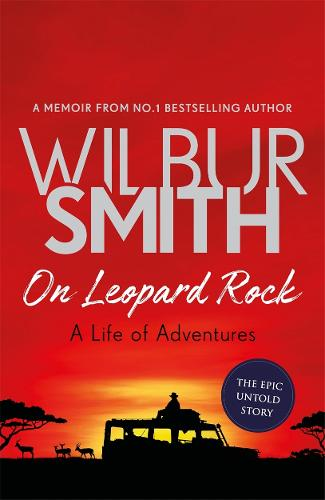 On Leopard Rock: A Life of Adventures (Hardback)
