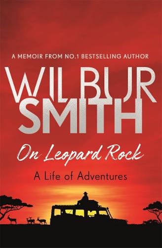 On Leopard Rock: A Life of Adventures (Paperback)
