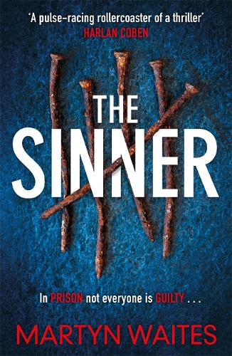 The Sinner: In prison not everyone is guilty . . . (Paperback)