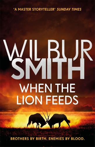 When the Lion Feeds: The Courtney Series 1 (Paperback)