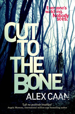 Cut to the Bone: A Dark and Gripping Thriller (Paperback)