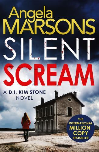 Silent Scream: An edge of your seat serial killer thriller - Detective Kim Stone Crime Thriller series (Paperback)
