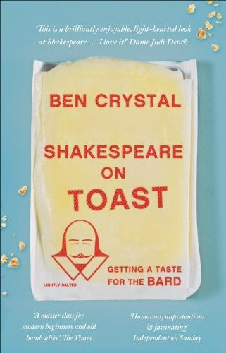 Shakespeare on Toast: Getting a Taste for the Bard (Paperback)