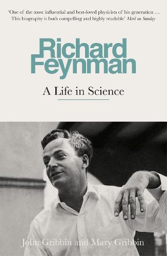 Richard Feynman: A Life in Science (Paperback)