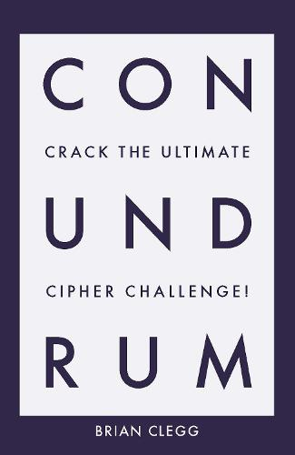 Conundrum: Crack the Ultimate Cipher Challenge (Paperback)