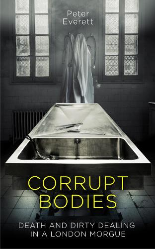 Corrupt Bodies (Hardback)