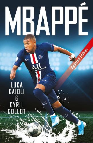 Mbappe: 2020 Updated Edition - Luca Caioli (Paperback)