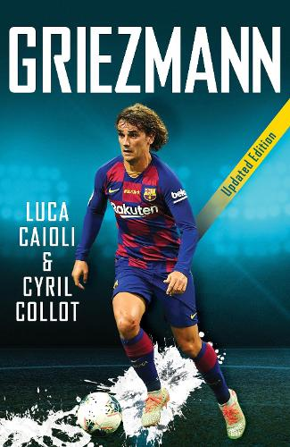 Griezmann: Updated Edition - Luca Caioli (Paperback)