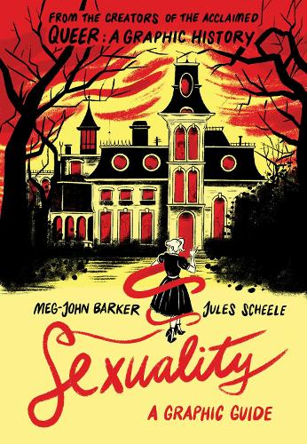 Sexuality: A Graphic Guide - Introducing... (Paperback)