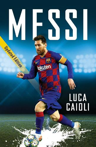 Messi: 2021 Updated Edition - Football Superstar Biographies (Paperback)
