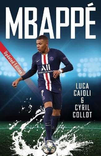 Mbappe: 2021 Updated Edition - Luca Caioli (Paperback)