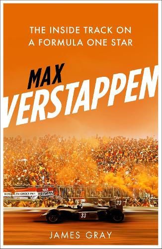 Max Verstappen: The Inside Track on a Formula One Star (Paperback)