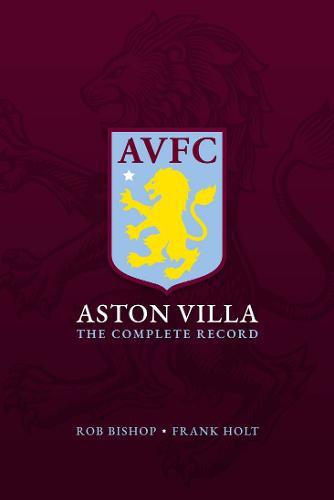 Aston Villa: The Complete Record (Hardback)