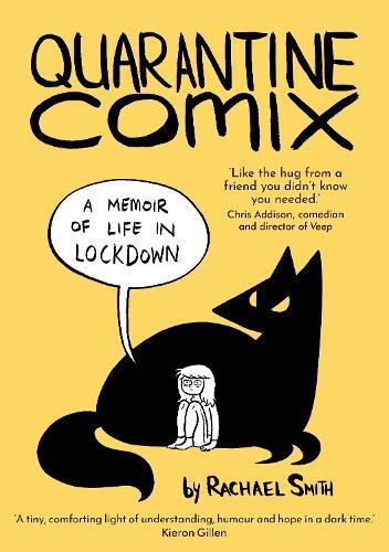Quarantine Comix: A Memoir of Life in Lockdown (Paperback)