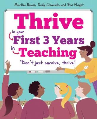 Thrive: In your first three years in teaching (Paperback)