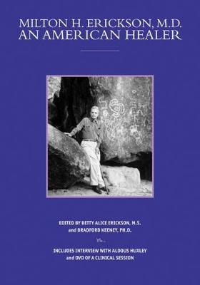 Milton H. Erickson, MD, An American Healer (Paperback)