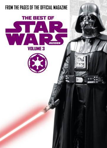 The Best of Star Wars Insider: Volume 3 (Paperback)