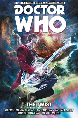 Doctor Who : The Twelfth Doctor: The Twist Volume 5 (Paperback)