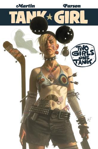 Tank Girl: Two Girls One Tank (Paperback)