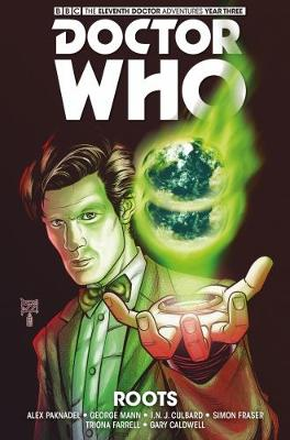 Doctor Who - The Eleventh Doctor: The Sapling Volume 2: Roots (Paperback)