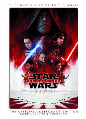Star Wars: The Last Jedi The Official Collector's Edition (Hardback)