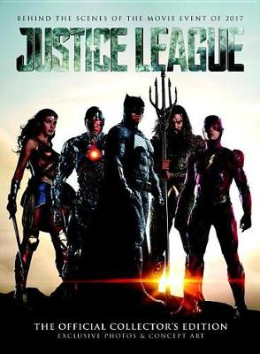 Justice League: Official Collector's Edition (Hardback)