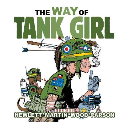 The Way of Tank Girl (Hardback)