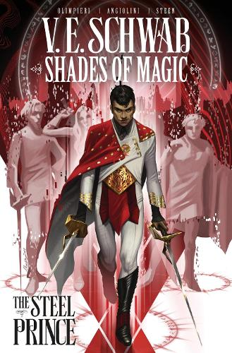 Shades of Magic: The Steel Prince - Shades of Magic: The Steel Prince 1 (Paperback)