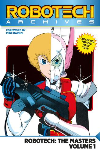 Robotech Archives: Masters Volume 1 - Robotech Archives: Masters 1 (Paperback)