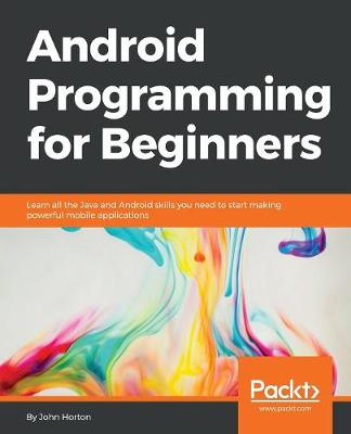 Android Programming for Beginners (Paperback)