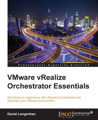VMware vRealize Orchestrator Essentials (Paperback)