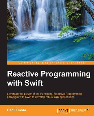 Reactive Programming with Swift (Paperback)