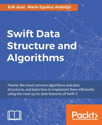 Swift Data Structure and Algorithms (Paperback)