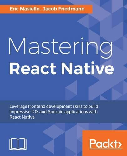 Mastering React Native (Paperback)