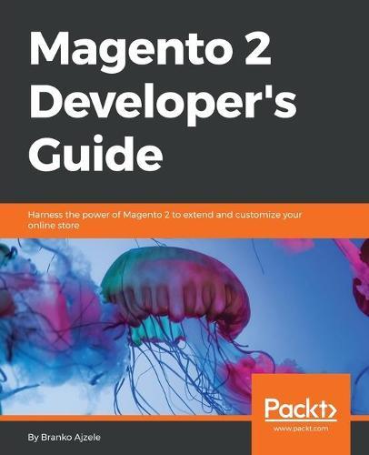 Magento 2 Developer's Guide (Paperback)