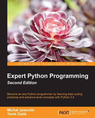 Expert Python Programming - (Paperback)