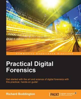 Practical Digital Forensics (Paperback)